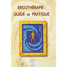 Ergothérapie : guide de pratique