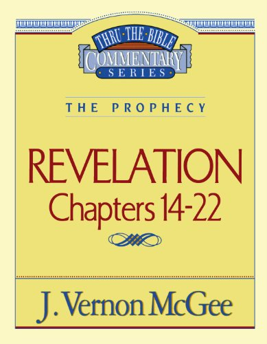Thru the Bible Commentary: Revelation Chapters - Vernon Mall