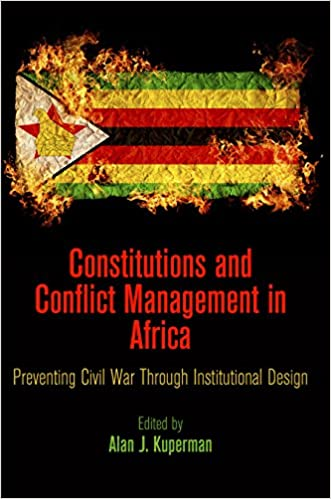 Constitutions and Conflict Management in Africa: Preventing