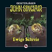 Ewige Schreie (John Sinclair 84) | Jason Dark