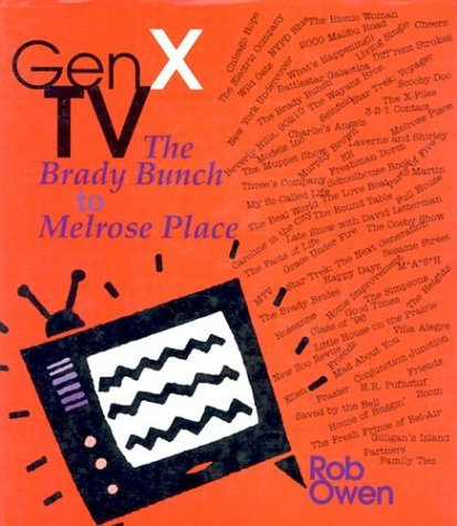 Gen X TV: The Brady Bunch to Melrose Place (Television and Popular Culture)