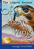 Of the Wing, Georgia Anne Butler, 0982034210