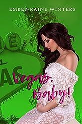 Vegas, Baby (Las Vegas Nights Book 2)