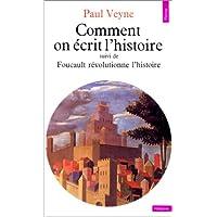 Comment on écrit l'histoire [ancienne édition]: Essai d'épistémologie