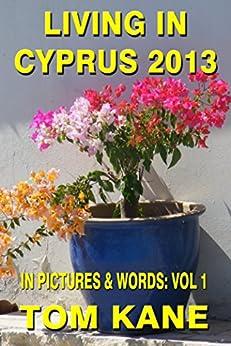 Living In Cyprus by [Kane, Tom]