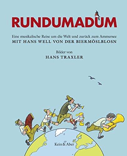 Rundumadum: Eine musikalische Reise um die Welt und zurück zum Ammersee