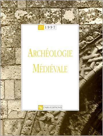 Lire un Archéologie médiévale, numéro 27 - 1997 pdf