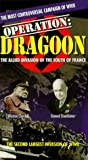 Operation: Dragoon [VHS]