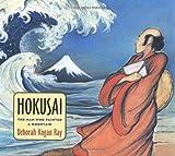 Hokusai, Deborah Kogan Ray, 0374332630