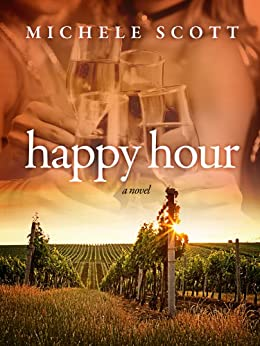 Happy Hour by [Scott, Michele]