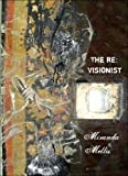 The Revisionist, Mellis, Miranda, 0977072371