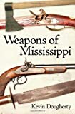Weapons of Mississippi, Kevin Dougherty, 1604734515