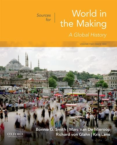 Sources for World in the Making: Volume 2: Since 1300