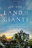 In the Land of Giants: A Journey Through the Dark