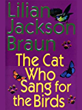 The Cat Who Sang for the Birds (Cat Who... Book 20)