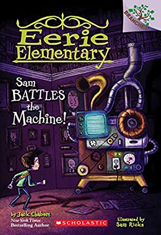 book cover of Sam Battles the Machine!