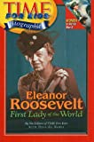 img - for Eleanor Roosevelt: First Lady of the World (Time for Kids Biographies (Pb)) book / textbook / text book