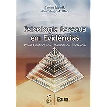 Psicologia Baseada em Evidências - Provas Científicas da Efetividade da Psicoterapia