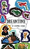 img - for Dreamtime At Stepping Stones book / textbook / text book