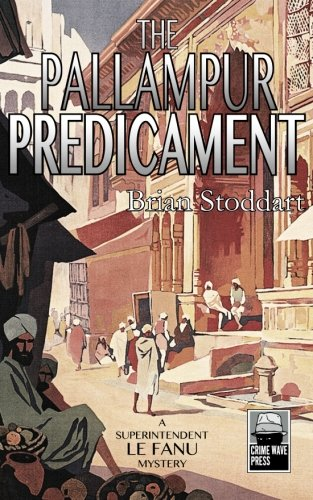Download The Pallampur Predicament: A Superintendent Le Fanu Mystery pdf epub
