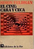 img - for El Cine/ The Theater: Cara Y Ceca (Spanish Edition) book / textbook / text book
