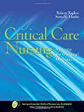 Critical Care Nursing, Roberta Kaplow and Sonya R. Hardin, 0763738638