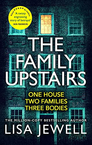 The Family Upstairs: The Number One bestseller from the author of Then She Was Gone Paperback – 12 December 2019