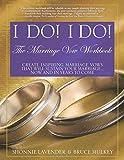 I Do! I Do! The Marriage Vow Workbook