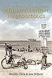 St. Petersburg's Historic African American Neighborhoods (American Heritage)