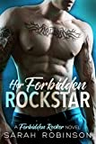 Her Forbidden Rockstar: A Forbidden Rockers Novel