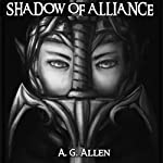 Shadow of Alliance | A.G. Allen