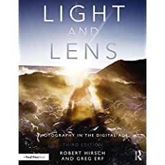 Light and Lens: Photography in the Digital Age, 3rd Edition from Focal Press