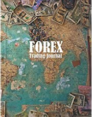 FOREX Trading Journal: Trading Logbook for FOREX Trader Record History Trade to Improve Your Next Trade forex trading journal for Day trading Swing and Trend Following Money Map Cover