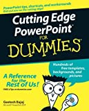 Cutting Edge PowerPoint for Dummies, Geetesh Bajaj, 0764598171