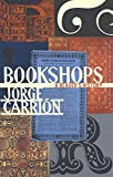 img - for Bookshops: A Reader's History (Biblioasis International Translation Series) book / textbook / text book
