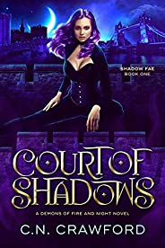 Court of Shadows (Shadow Fae Book 1)