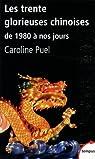 Les trente glorieuses chinoises : De 1980 à nos jours par Puel