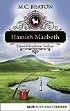 Hamish Macbeth fischt im Trüben (Schottland-Krimis 1) (German Edition)