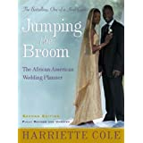 Jumping the Broom, Second Edition: The African-American Wedding Planner