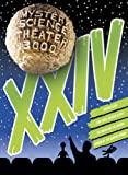 Mystery Science Theater 3000: XXIV
