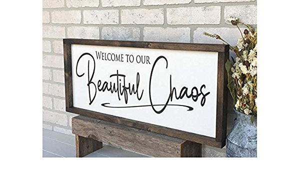 Entryway Decor Living Room Decor Welcome Sign Home Decor Welcome to our beautiful chaos Wooden Sign