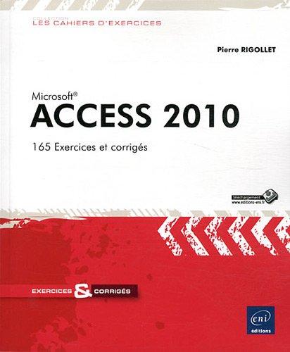Access 2010 Broché – 9 mai 2011 Pierre RIGOLLET Eni 2746064251 TL2746064251
