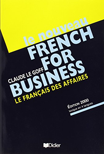 Le Nouveau French for Business: Textbook (French Edition)