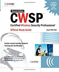 CWSP Certified Wireless Security Professional Official Study Guide (Exam PW0-200), Second Edition