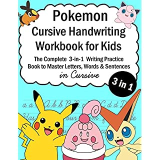 Pokemon Cursive Handwriting Workbook for Kids: The Complete 3-in-1 Writing Practice Book to Master Letters, Words & Sentences in Cursive (Talented Kids)
