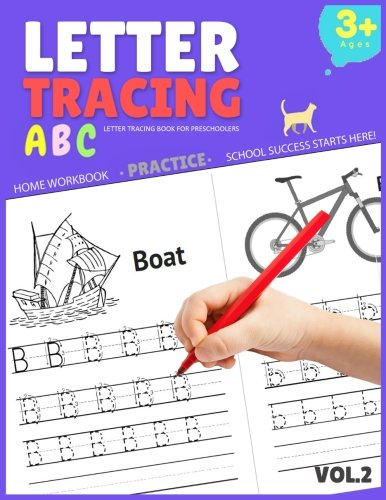 Letter Tracing Book for Preschoolers: Letter Tracing Books for Kids Ages 3-5, Letter Tracing Book, Letter Tracing Practice Workbook (Volume 2)