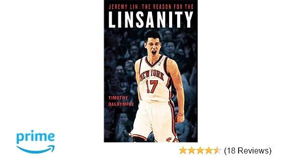 Amazon com: Jeremy Lin: The Reason for the Linsanity