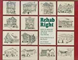 Rehab Right, Helaine K. Prentice and Blair Prentice, 0898151724