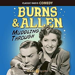 Burns & Allen: Muddling Through Radio/TV Program