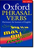 Oxford Phrasal Verbs - Dictionary for Learners of English, , 0194317218